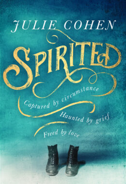 Cover of SPIRITED by Julie Cohen